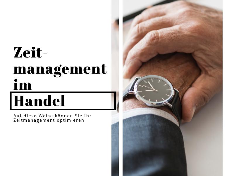 Zeitmanagement im Handel